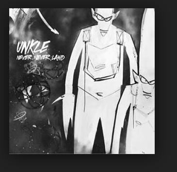 группа Unkle. Never Never Land