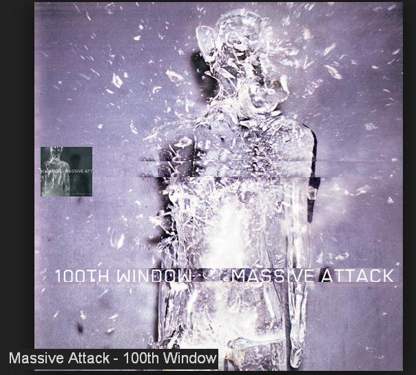 "Massive Attack-""100th Window"""